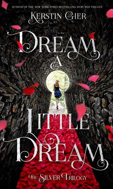 Dream a Little Dream (Silber #1)
