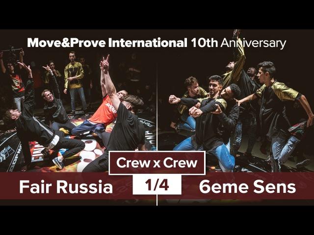Fair Russia vs 6eme Sens 1 4 Crew x Crew @ Move Prove 10th Anniversary