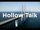 Choir of Young Believers Hollow Talk Lyrics from Bron Broen