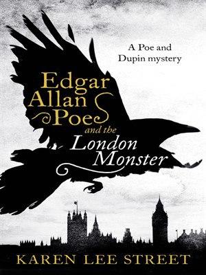 Edgar Allan Poe and the London - Karen Lee Street