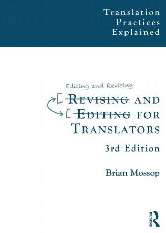 Mossop Brian Revising and Editing for Translators