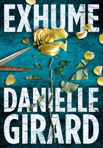 Danielle Girard - Exhume