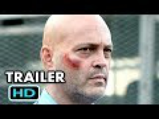 Brawl In Cell Block 99 Official Trailer #1 2017 Vince Vaughn, Jennifer Carpenter Thriller Movie HD