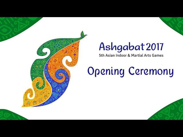 Ashgabat 2017 açylyş dabarasy | Doly görnüşi