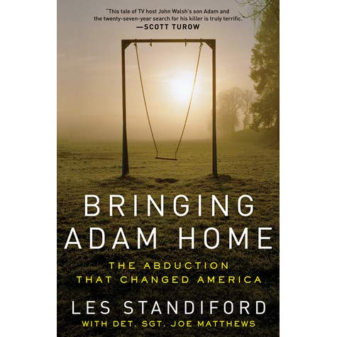 Bringing Adam Home - Les Standiford, Joe Matthews