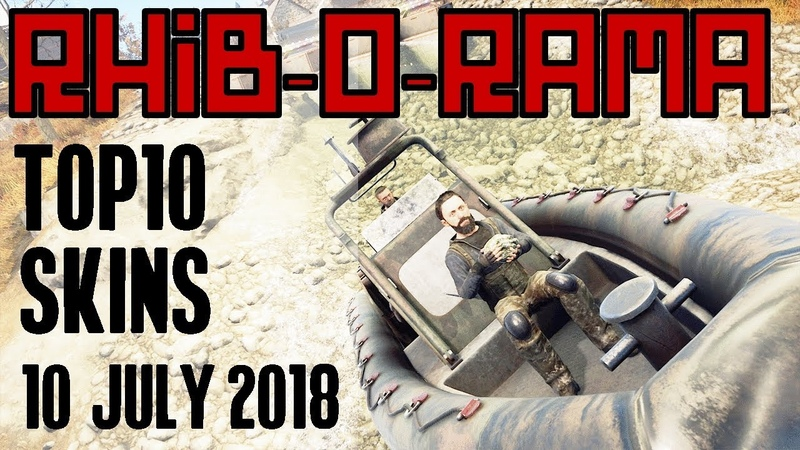 RHIB O RAMA xtab Skin Pix Weekly Top 10 NEW Rust WORKSHOP Skins 10 Jul 2018