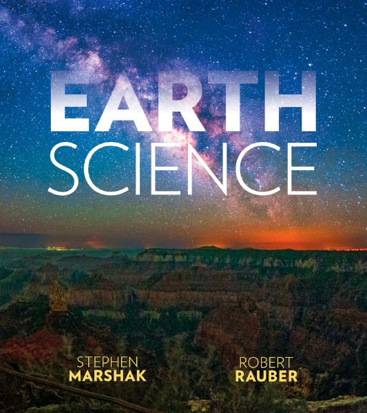 [1st Edition] Stephen Marshak  Robert M Rauber - Earth Science (2017, W