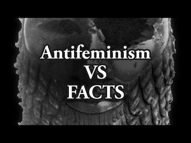 Antifeminism VS FACTS