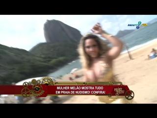 Mulher Melão mostra tudo em praia de nudismo! | Brazilian Girls