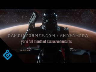 Mass Effect Andromeda Game Informer Coverage Trailer