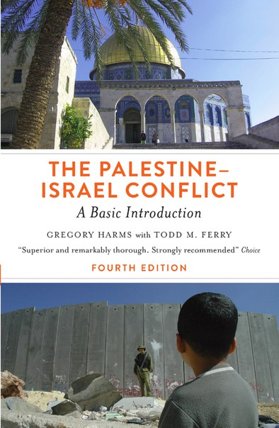 The Palestine-Israel Conflict A Basic Introduction 4th Edition