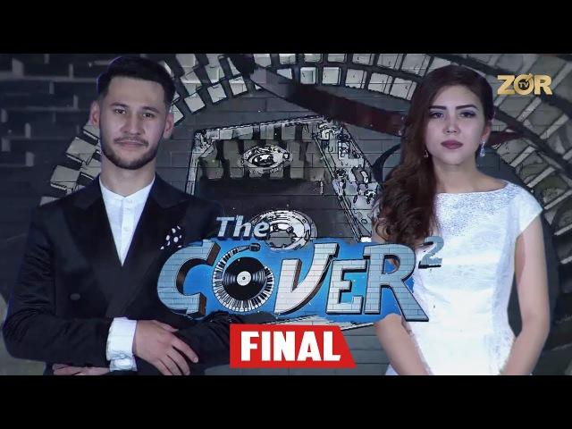 The Cover Up 2 mavsum FINAL 14 soni Zulayho Boyhonova Abduhoshim Ismoilov G ulomjon Yoqubov
