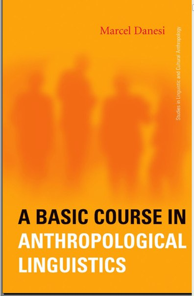A Basic Course in Anthropological Linguistics (Studies in Linguistic and Cultural Anthropology)