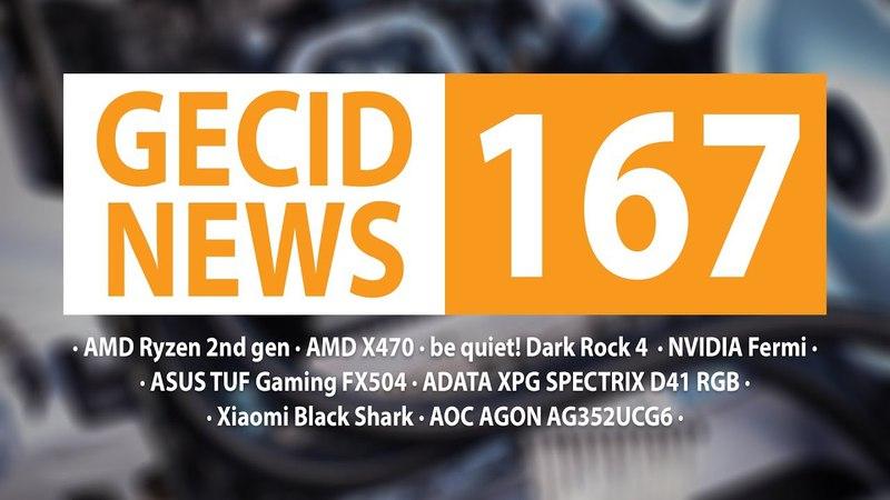 GECID News 167 ➜ анонс AMD Ryzen 2nd gen и AMD X470 ▪ NVIDIA прекращает поддержку 32-битных ОС