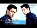 Azerı sarkı Üzeyir Mehdizade