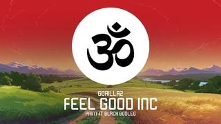 Gorillaz - Feel Good Inc (Paint It Black Bootleg)