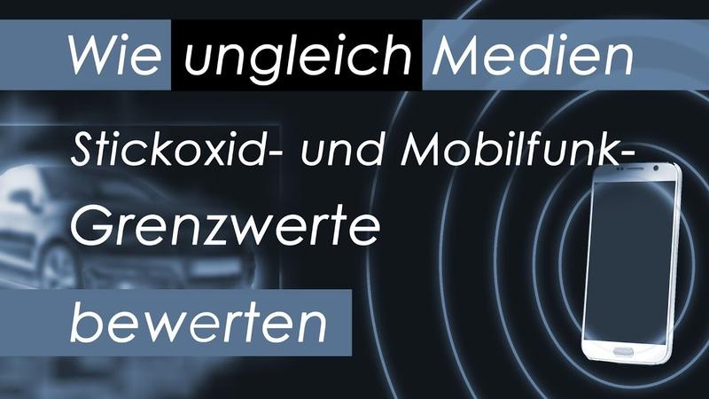 Wie ungleich Medien Stickoxid- und Mobilfunk-Grenzwerte bewerten   02.04.2019   www.kla.tv/14101
