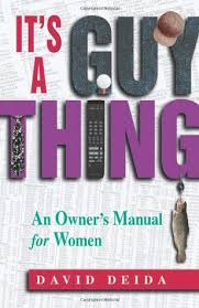 its a guy thing - a owners manual for women