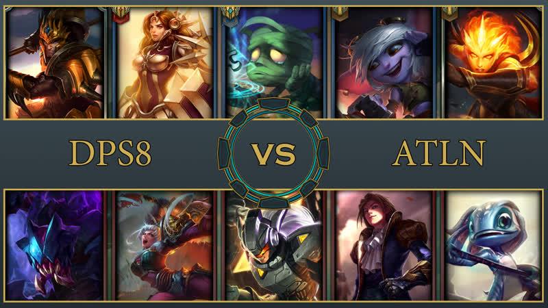 5x5 | DPS8 vs ATLN