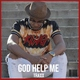 TraXX - God Help Me