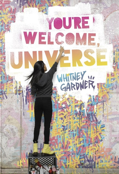 Whitney Gardner - You're Welcome, Universe