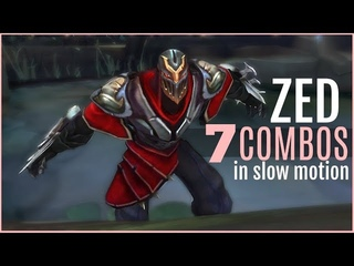7 ZED COMBOS IN SLOW MOTION   ZED COMBOS LESSON 1