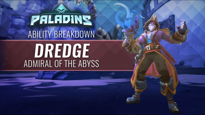 Paladins Ability Breakdown Dredge Admiral of the Abyss