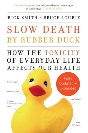 Slow Death by Rubber Duck Fully Expanded and Updated - Rick Smith