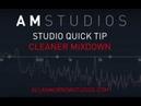 AM Studios - Cleaner Mixdown Studio Quick Tip allanmorrowstudios