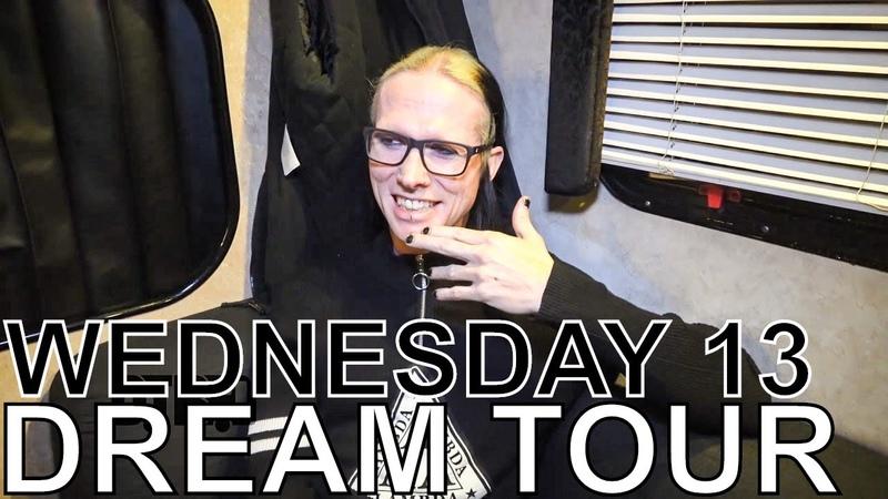 Wednesday 13 - DREAM TOUR Ep. 707