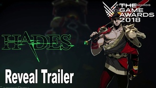 Hades - The Game Awards 2018 Reveal Trailer