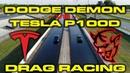 840HP Dodge Demon 1 4 Mile with Race ECU vs Tesla Model S P100D Drag Racing