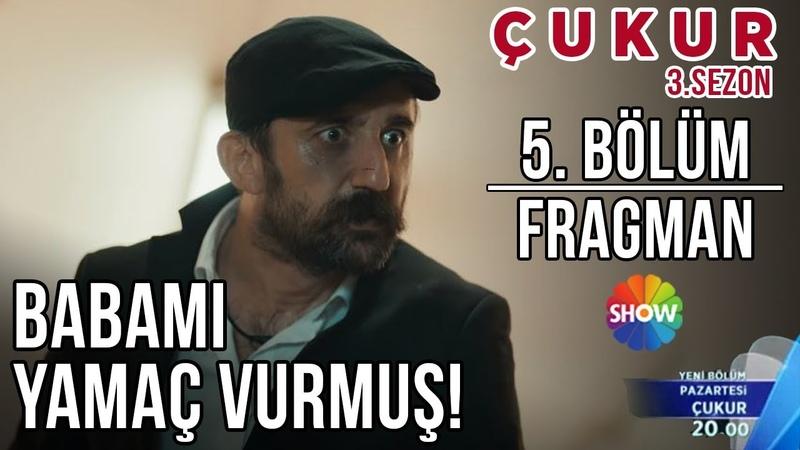 Çukur 3 Sezon 5 Bölüm Fragman 3 Şok Birden