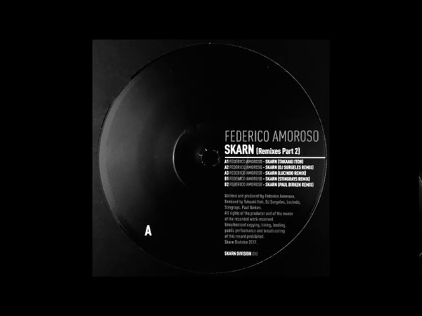 Federico Amoroso - Skarn (Takaaki Itoh Remix) [SKARNDIVISION002]