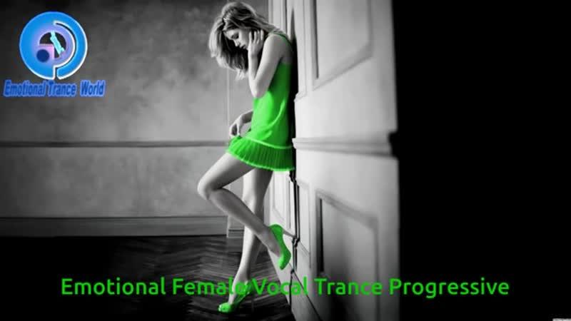 Emotional Female Vocal Trance Progressive (ETW)