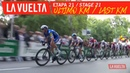 Last kilometer - Stage 21 | La Vuelta 19