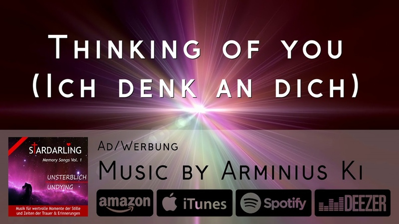 THINKING OF YOU ICH DENK AN DICH ★ StarDarling unsterblich undying ★ (Tina Stardarling)