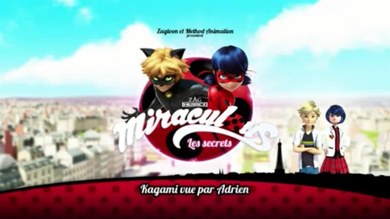Miraculous: Les Secrets: Webisode 28   Kagami vu par Adrien