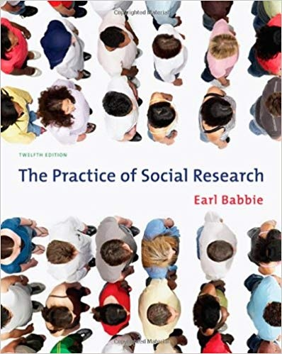 Practice of Social Research by Earl R. Babbie
