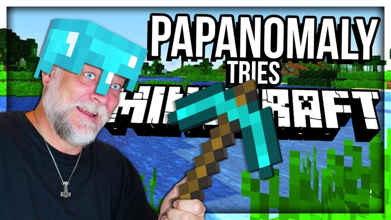 PAPANOMALY TRIES MINECRAFT