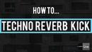 How to make Techno Reverb Kick (Drumcode, Soma, Suara, Octopus...) [Ableton Tutorial]