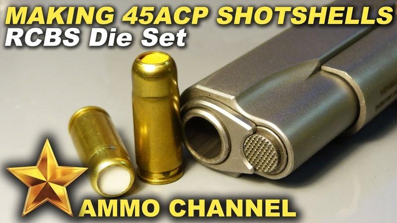 Making 45 ACP Shotshells (RCBS shotshell dies)