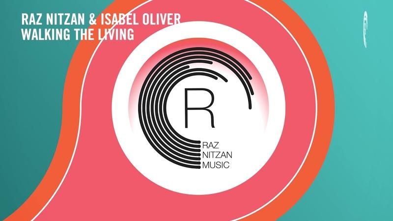 Raz Nitzan Isabel Oliver - Walking The Living (RNM) Extended