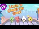 Crossing the Street   I Love to Learn: Music for Kids, Preschool Songs, Kids Songs, Nursery Rhymes