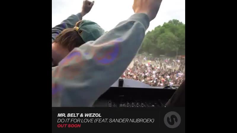 Mr. Belt Wezol Do It For Love feat. Sander Nijbroek OUT SOON