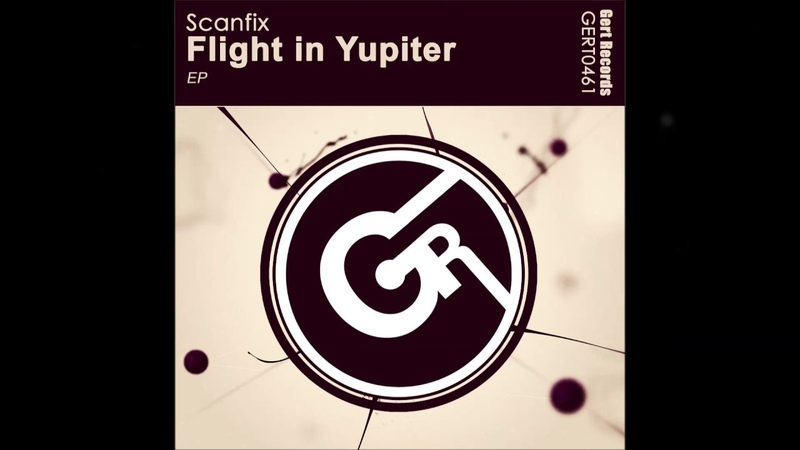 Scanfix Flight in Yupiter EP