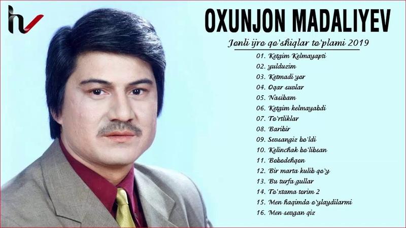 Oxunjon Madaliyev Eski Qoshiqlari - Охунжон Мадалиев старые песни