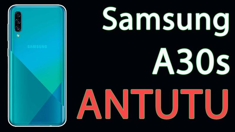 Samsung Galaxy A30s ANTUTU Benchmark 8.0.3. Galaxy A30s TEST. Galaxy A30s антуту. A30s vs