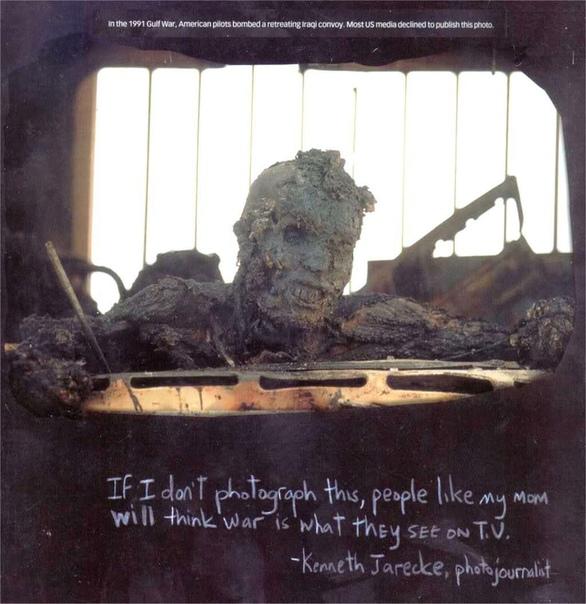 Иракский солдат, сгоревший заживо, пытаясь выбраться из пылающего грузовика на Шоссе Смерти Кувейт, 1991 год. Подпись автора фото, Кеннета Джарека: «Если я не буду это снимать, то люди, как моя
