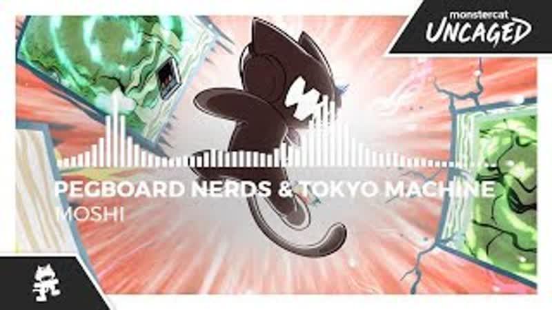 Pegboard Nerds Tokyo Machine - MOSHI [Monstercat Release]